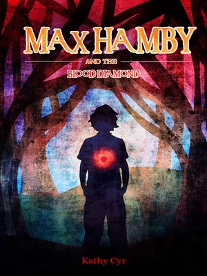 cover image of Max Hamby and the Blood Diamond