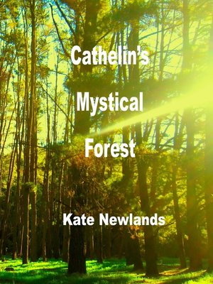 cover image of Cathelin's Mystical Forest