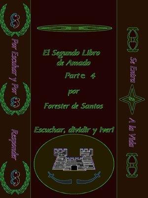 cover image of El Segundo libro de Amado Parte 4