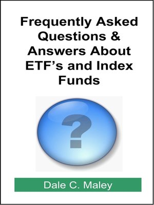 cover image of Frequently Asked Questions About ETFs and Index Funds