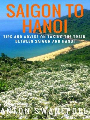 cover image of Saigon to Hanoi