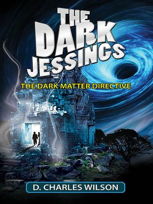 cover image of The Dark Matter Directive (The Dark Jessings)