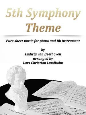 cover image of 5th Symphony Theme Pure sheet music for piano and Bb instrument by Ludwig van Beethoven arranged by Lars Christian Lundholm