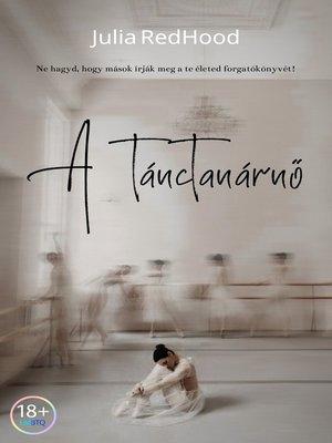 cover image of A tánctanárnő