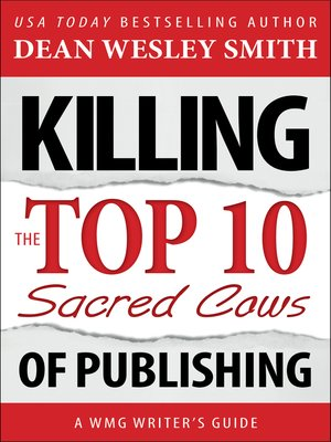 cover image of Killing the Top Ten Sacred Cows of Publishing