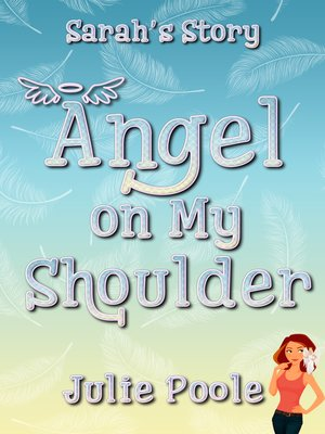cover image of Angel on My Shoulder (Sarah's Story)