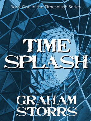 cover image of Book 1 of the Timesplash Series