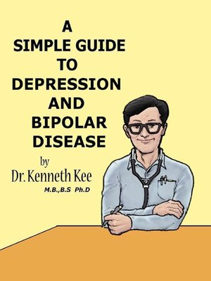 cover image of A Simple Guide to Depression and Bipolar Disease