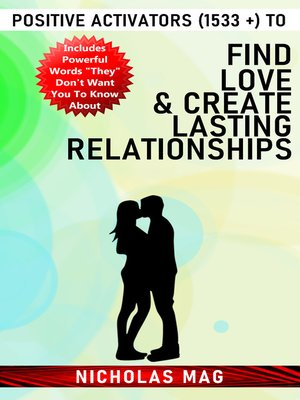 cover image of Positive Activators (1533 +) to Find Love & Create Lasting Relationships