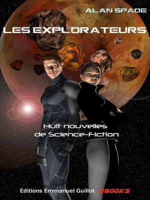 cover image of Les Explorateurs (Recueil de nouvelles)