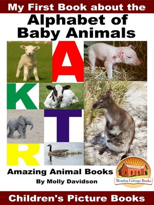 cover image of My First Book about the Alphabet of Baby Animals