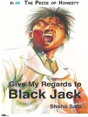 cover image of Give My Regards to Black Jack--Ep.66 the Price of Honesty (English version)