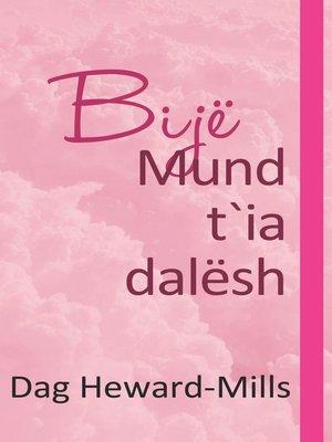 cover image of Bijë Mund t'ia dalësh