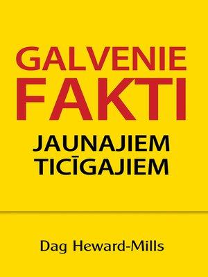 cover image of Galvenie Fakti Jaunajiem Ticīgajiem