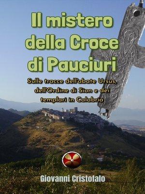 cover image of Il mistero della Croce di Pauciuri
