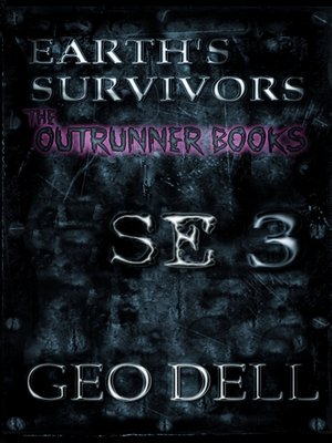 cover image of Earth's Survivors SE 3. the Outrunner Books