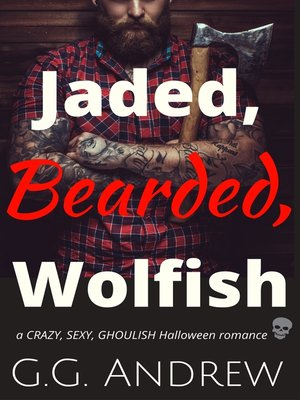 cover image of Jaded, Bearded, Wolfish