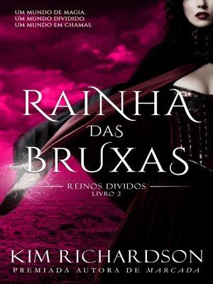 cover image of Rainha das Bruxas