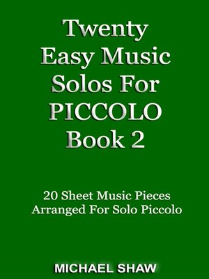 cover image of Twenty Easy Music Solos For Piccolo Book 2