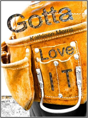 cover image of Gotta Love It