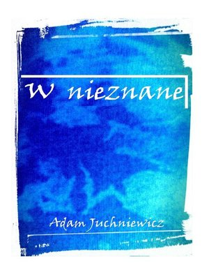 cover image of W nieznane (Polish Edition)