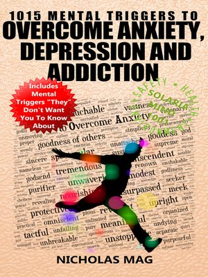 cover image of 1015 Mental Triggers to Overcome Anxiety, Depression and Addiction