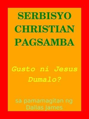 cover image of Serbisyo Christian Pagsamba