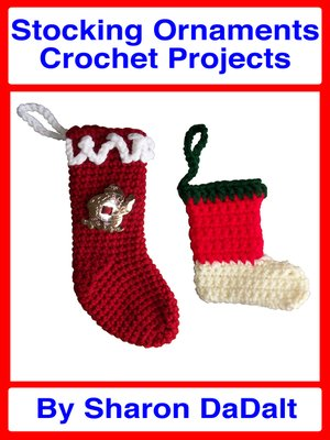 cover image of Stocking Ornaments Crochet Projects