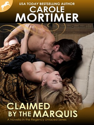 cover image of Claimed by the Marquis (Regency Unlaced 2)
