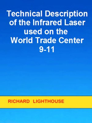 cover image of Technical Description of the Infrared Laser used on the World Trade Center 9/11