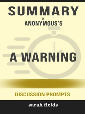 cover image of Summary of a Warning by Anonymous (Discussion Prompts)