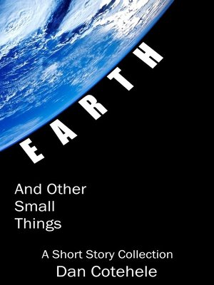 cover image of EARTH and Other Small Things