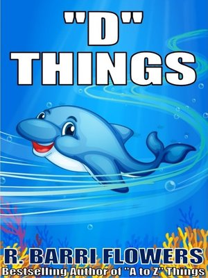 "cover image of ""D"" Things (A Children's Picture Book)"