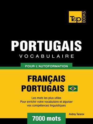 cover image of Vocabulaire Français-Portugais Brésilien pour l'autoformation