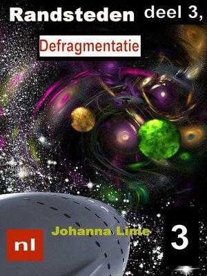 cover image of Randsteden deel 3, Defragmentatie