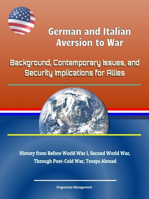 cover image of German and Italian Aversion to War