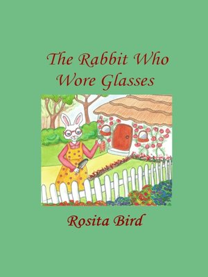 cover image of The Rabbit Who Wore Glasses