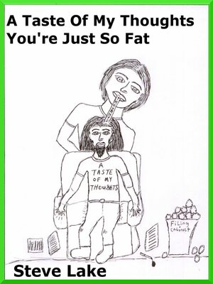 cover image of A Taste of My Thoughts You're Just So Fat