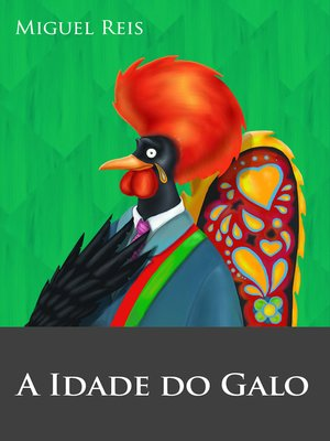 cover image of A Idade do Galo