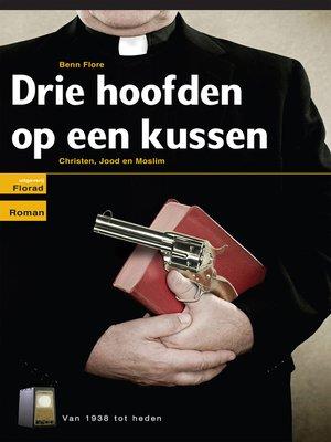 cover image of Drie Hoofden op een Kussen