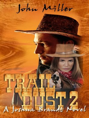 "cover image of ""Trail Dust 2"" {A Joshua Brandt novel}"