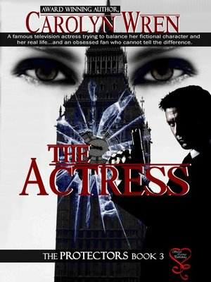 cover image of The Actress (The Protectors 3)