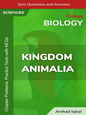 cover image of Kingdom Animalia Multiple Choice Questions and Answers (MCQs)