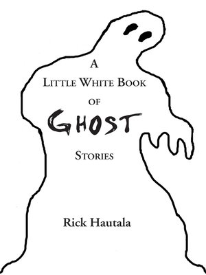 cover image of A Little White Book of Ghost Stories