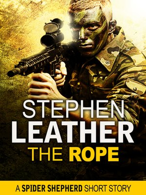 cover image of The Rope (A Spider Shepherd Short Story)