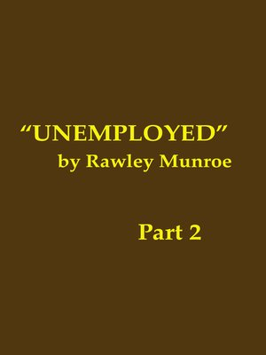 cover image of Unemployed