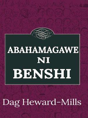 cover image of Abahamagawe ni Benshi