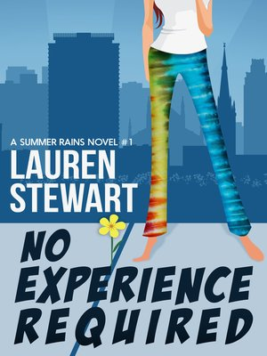 cover image of No Experience Required (a Summer Rains Novel)