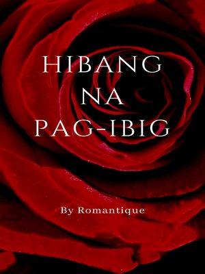 cover image of Hibang na Pag-ibig