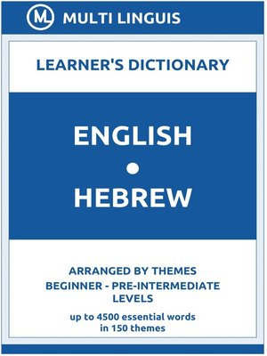cover image of English-Hebrew Learner's Dictionary (Arranged by Themes, Beginner--Pre-Intermediate Levels)